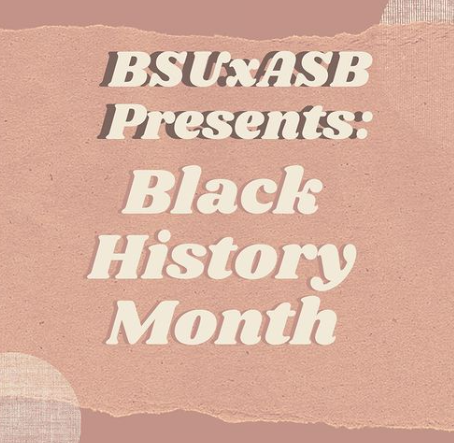 ASB, BSU collaborate for celebration of Black History Month
